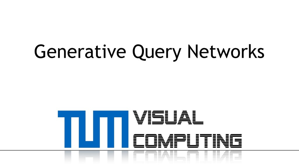 Generative Query Networks