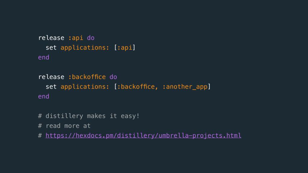 release :api do set applications: [:api] end ...