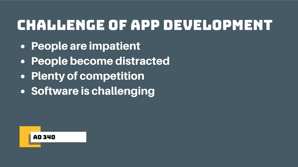 ad 340 Challenge of app development People are ...