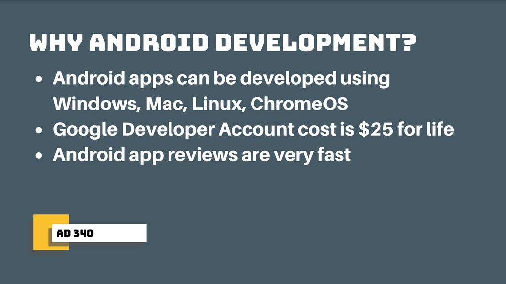 ad 340 why android development? Android apps ca...