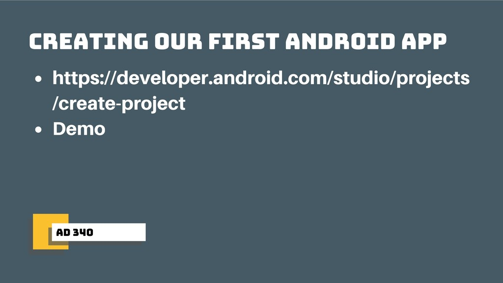 ad 340 Creating our first android app https://d...