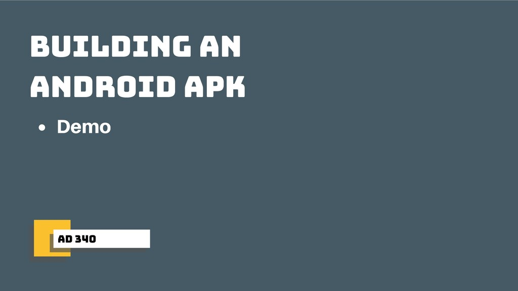 ad 340 building an android apk Demo