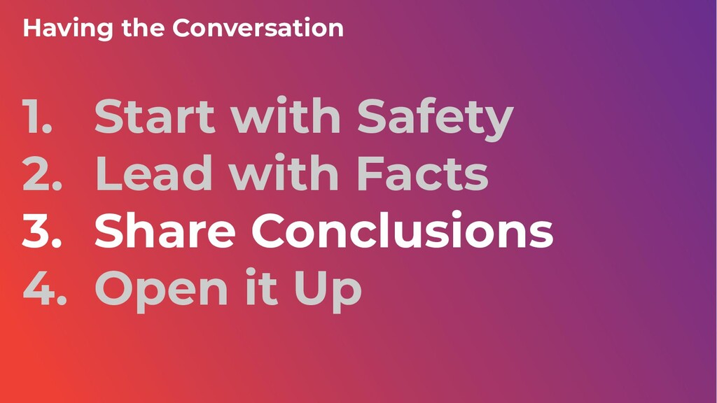 1. Start with Safety 2. Lead with Facts 3. Shar...
