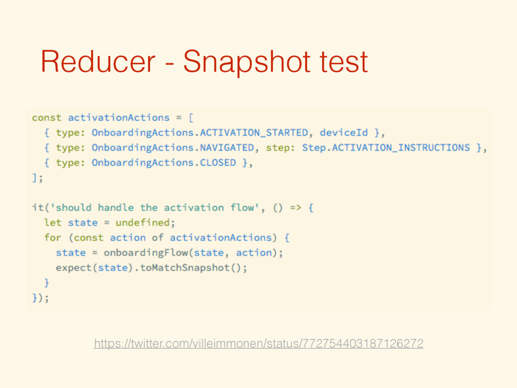 Reducer - Snapshot test https://twitter.com/vil...