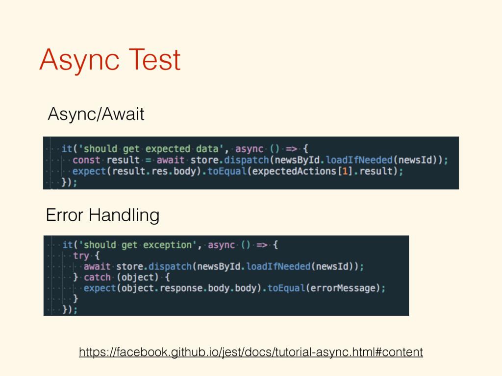 Async Test Async/Await Error Handling https://f...