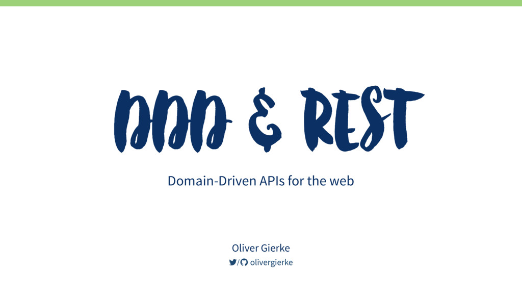 DDD & REST Domain-Driven APIs for the web / oli...