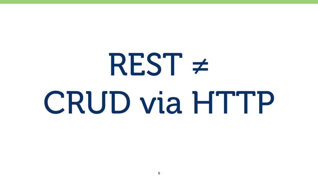 REST ≠ 