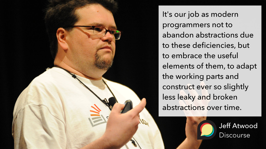 It's our job as modern programmers not to aband...