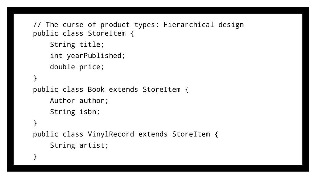 // The curse of product types: Hierarchical des...