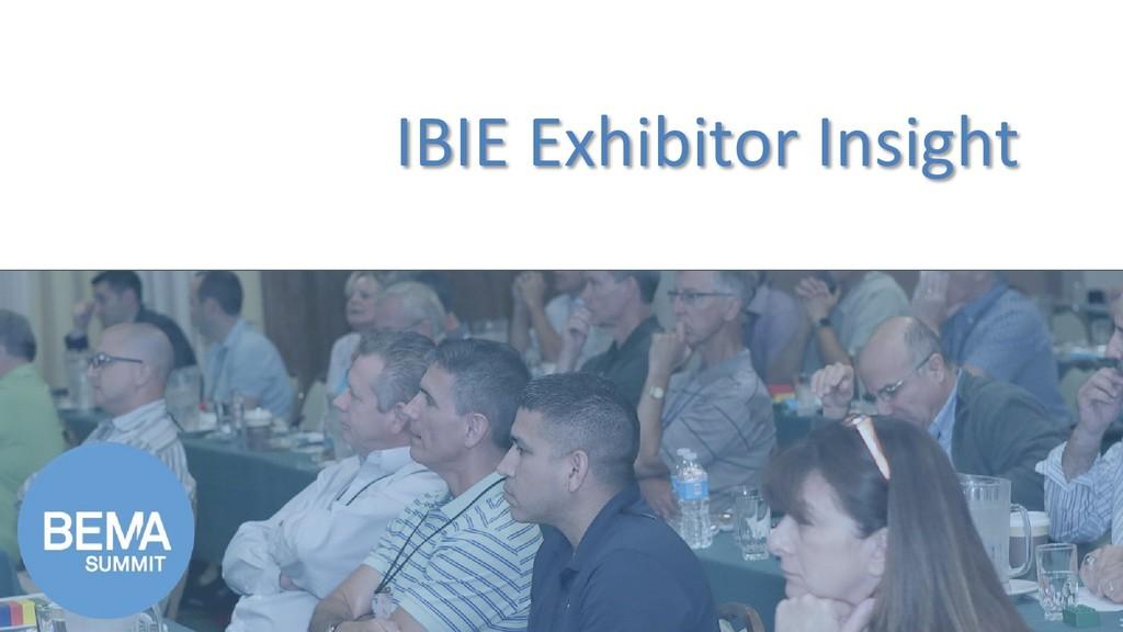 IBIE Exhibitor Insight