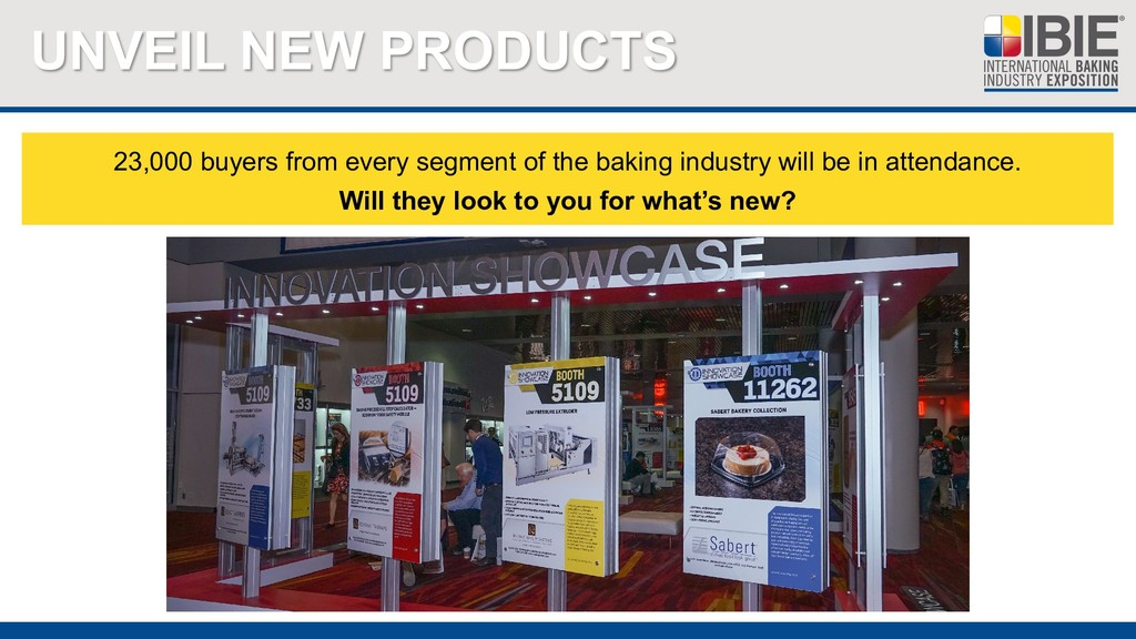 UNVEIL NEW PRODUCTS 23,000 buyers from every se...