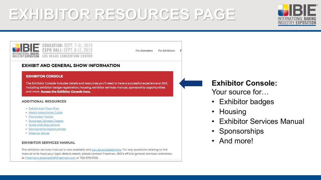 EXHIBITOR RESOURCES PAGE Exhibitor Console: You...
