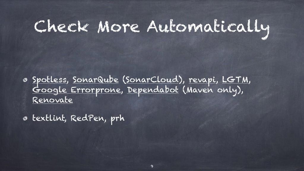 Check More Automatically Spotless, SonarQube (S...