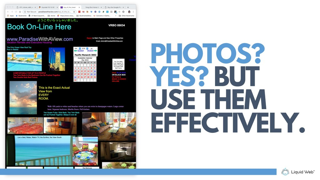 PHOTOS? YES? BUT USE THEM EFFECTIVELY.