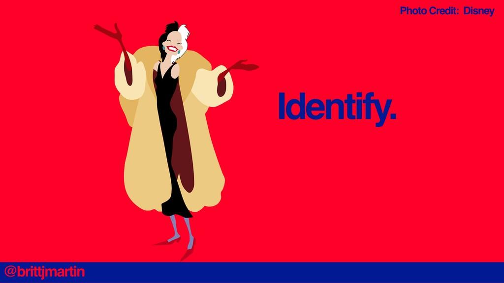 Identify. Photo Credit: Disney @brittjmartin