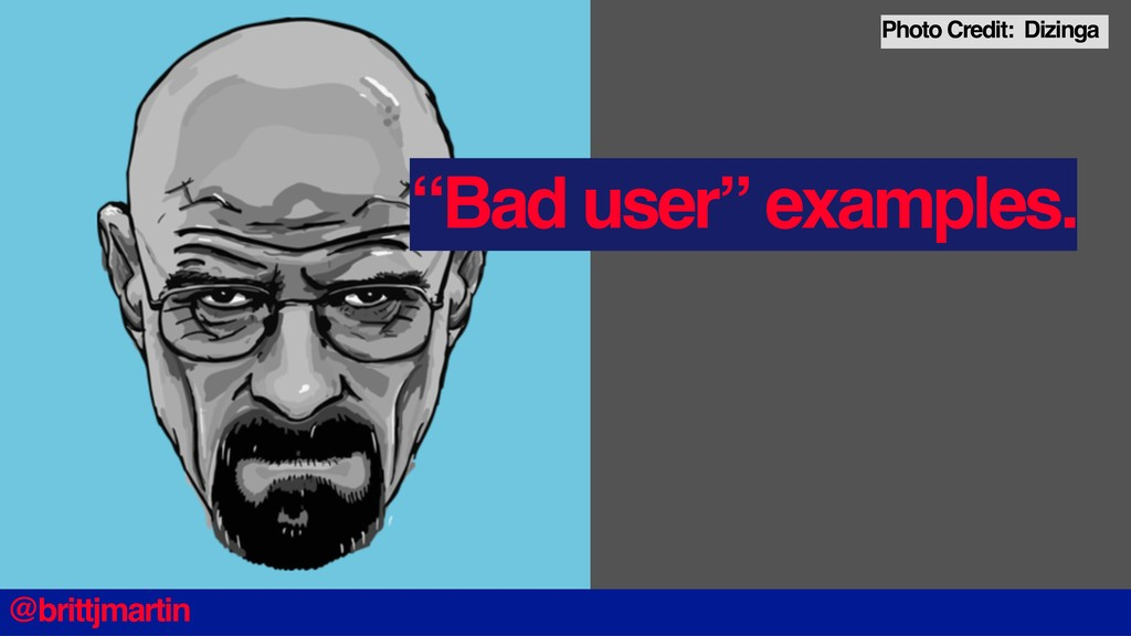 """Bad user"" examples. @brittjmartin Photo Credit..."