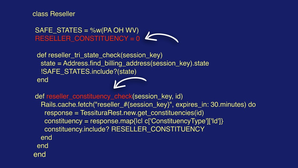 class Reseller SAFE_STATES = %w(PA OH WV) RESEL...
