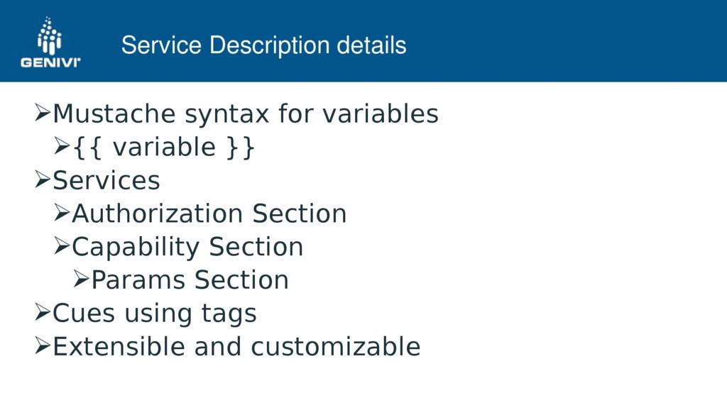 Service Description details Mustache syntax fo...