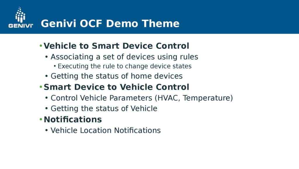 Genivi OCF Demo Theme • Vehicle to Smart Device...
