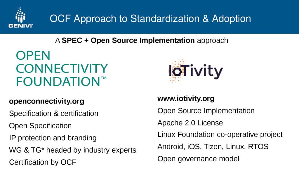 OCF Approach to Standardization & Adoption A SP...