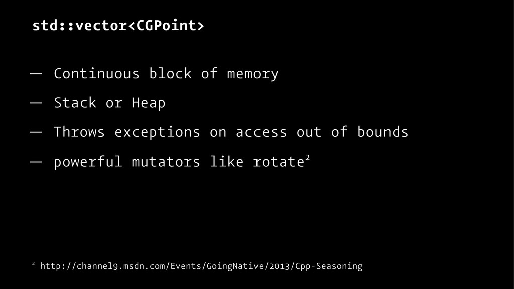 std::vector<CGPoint> — Continuous block of memo...
