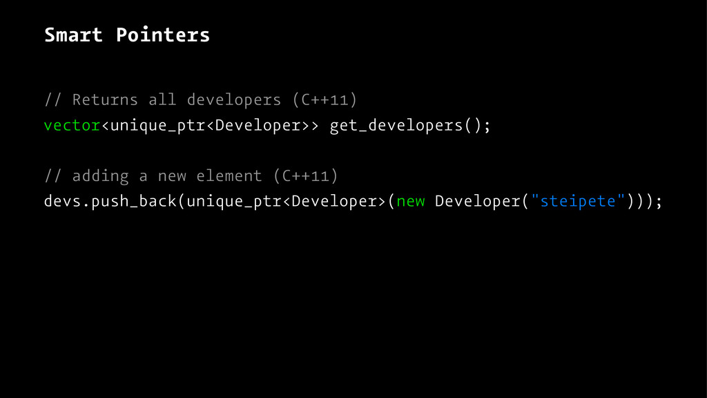 Smart Pointers // Returns all developers (C++11...