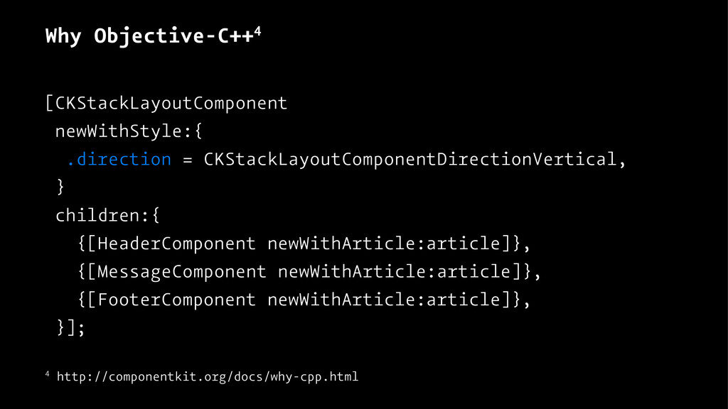 Why Objective-C++4 [CKStackLayoutComponent newW...