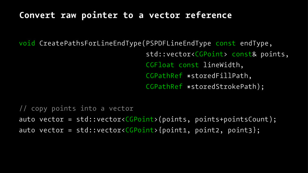Convert raw pointer to a vector reference void ...