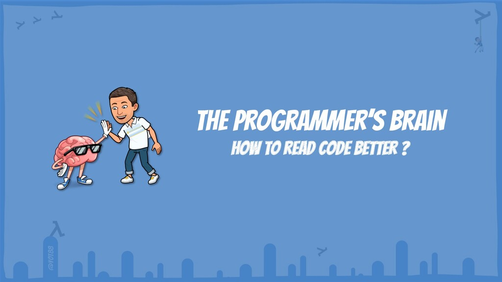 @yot88 The programmer's brain How to read code ...