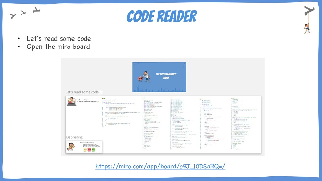 Code reader • Let's read some code • Open the m...