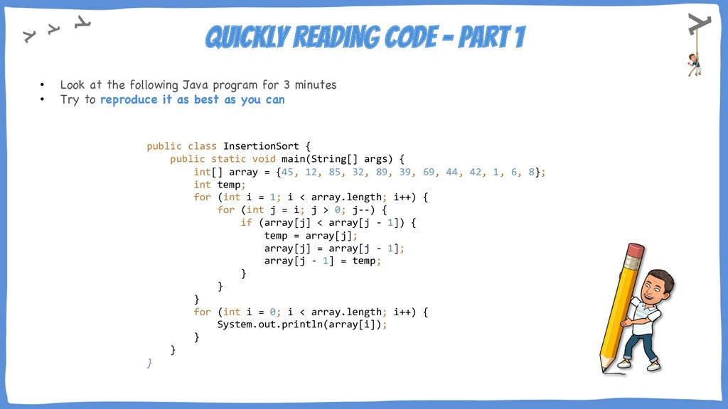 Quickly reading code – part 1 • Look at the fol...