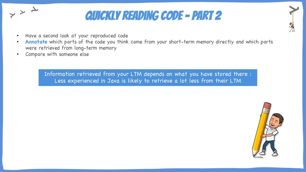 Quickly reading code – part 2 • Have a second l...