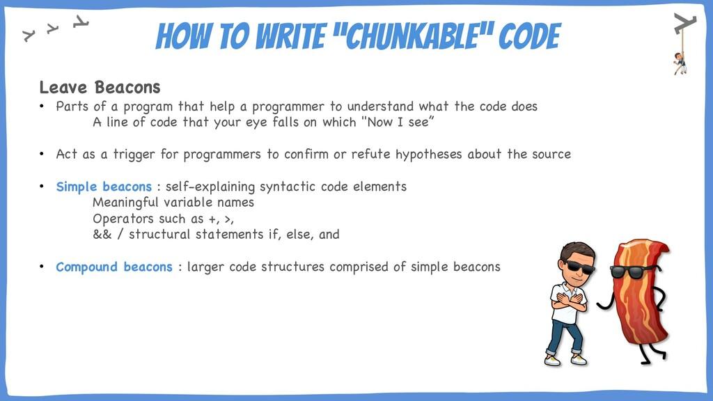 "How to write ""chunkable"" code Leave Beacons • P..."