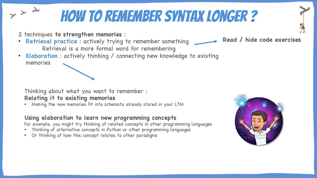 How to remember syntax longer ? 2 techniques to...