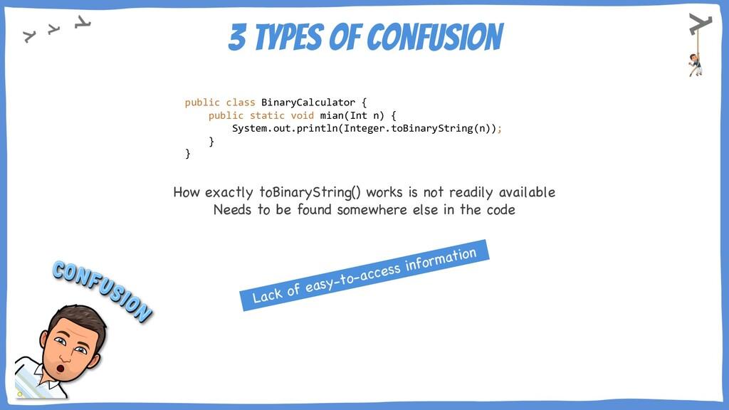 3 types of Confusion public class BinaryCalcula...