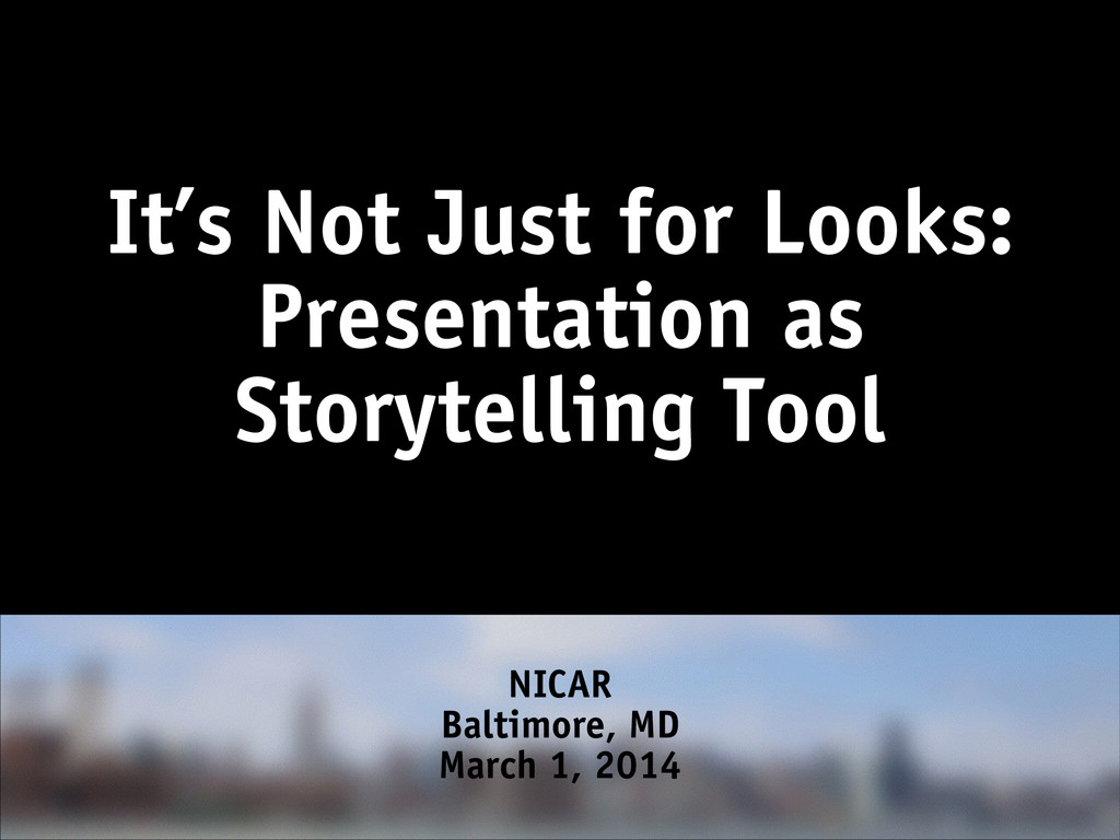 It's Not Just for Looks: Presentation as Storyt...