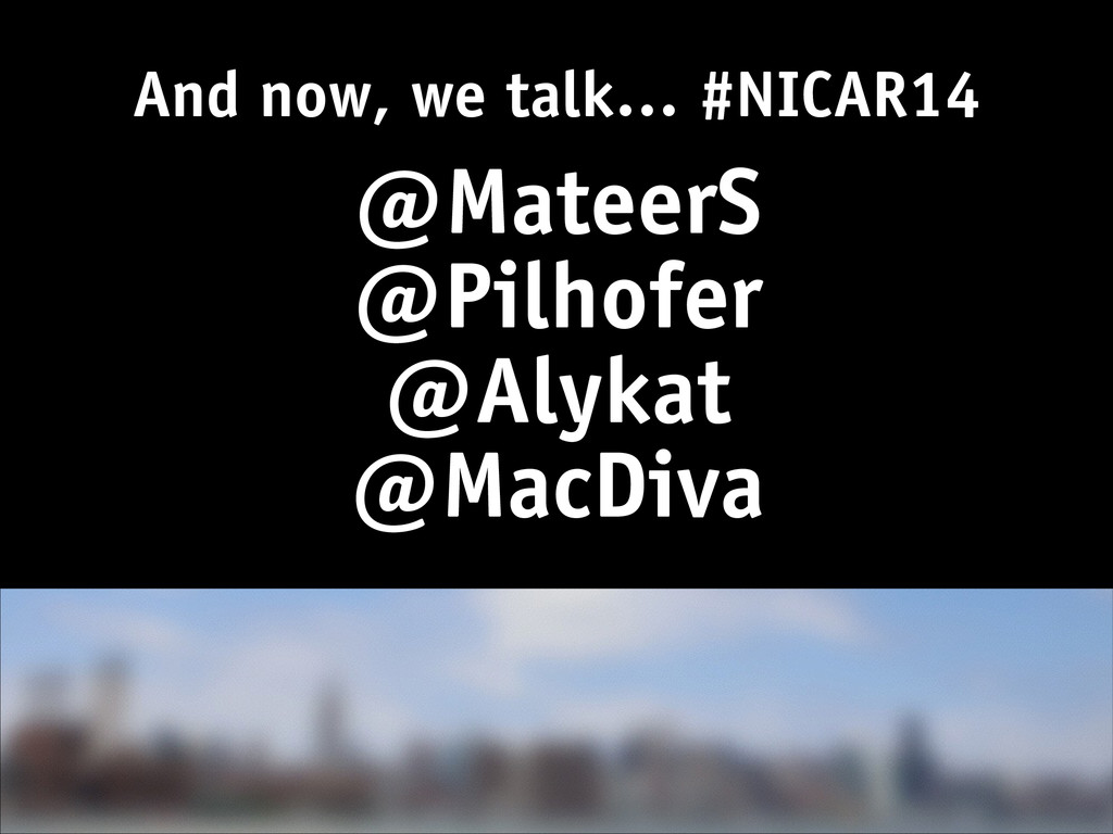 And now, we talk… #NICAR14 @MateerS @Pilhofer @...