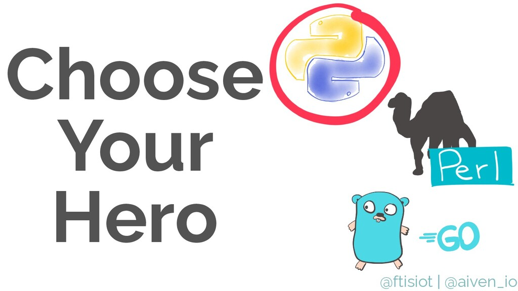 @ftisiot Choose Your Hero