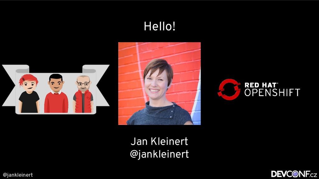 @jankleinert Hello! Jan Kleinert @jankleinert