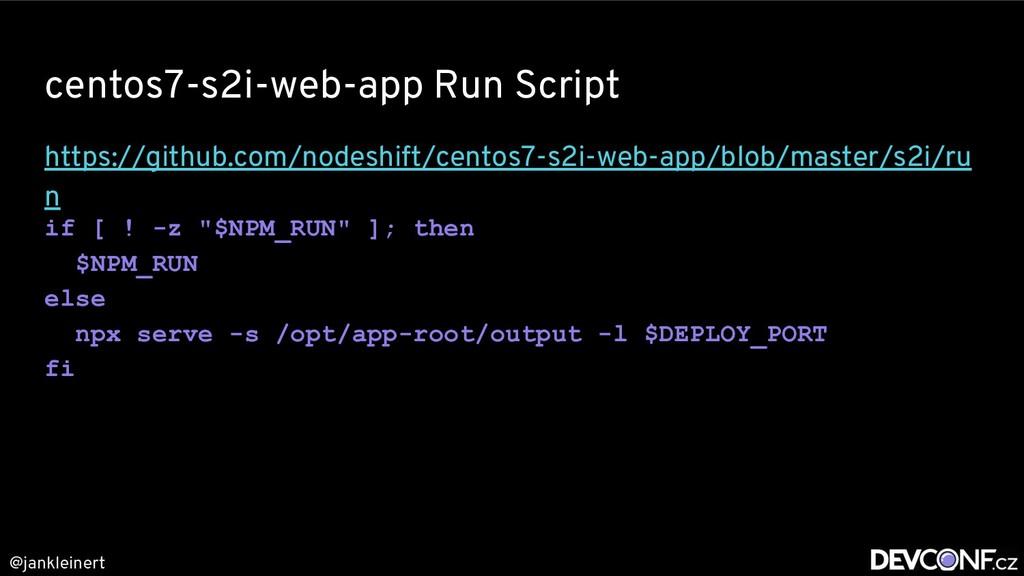 @jankleinert centos7-s2i-web-app Run Script htt...