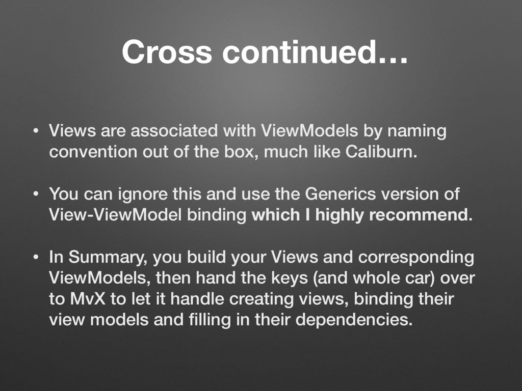 Cross continued… • Views are associated with Vi...