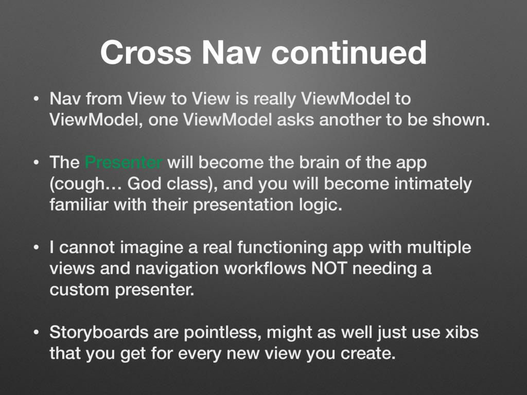 Cross Nav continued • Nav from View to View is ...