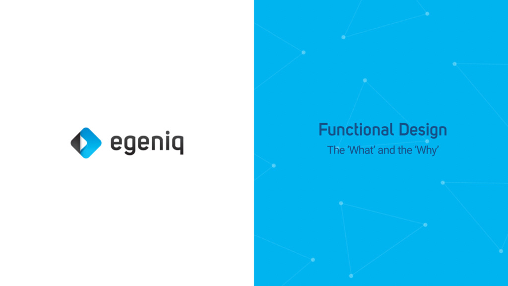 The 'What' and the 'Why' Functional Design