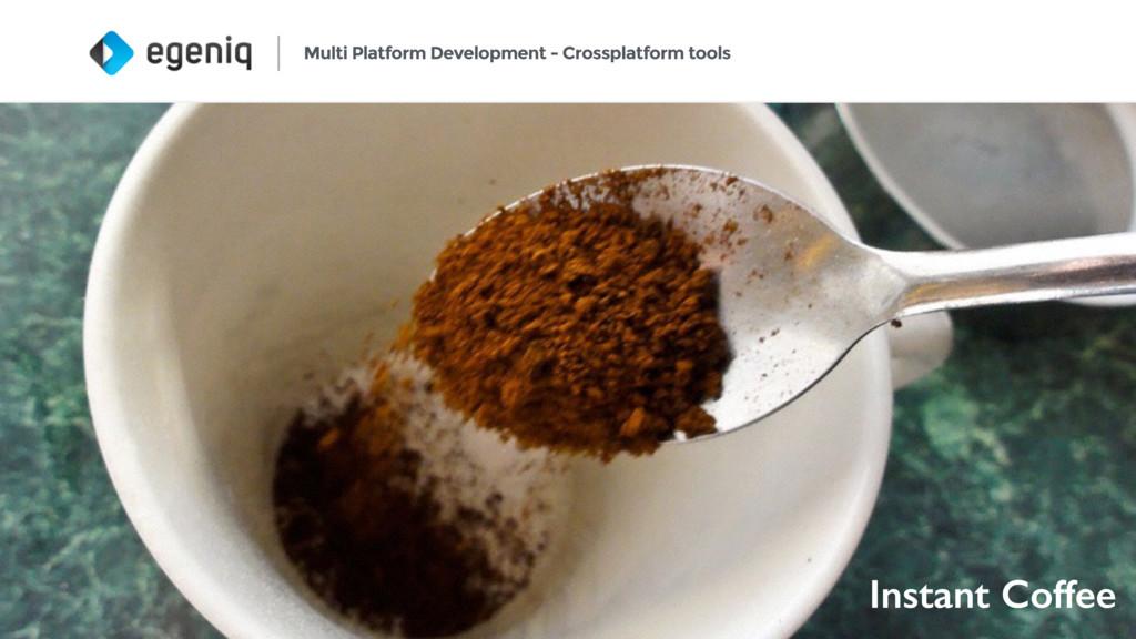 24 Multi Platform Development - Crossplatform t...