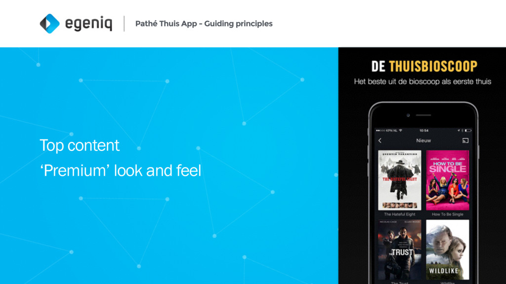 Pathé Thuis App - Guiding principles 6 Top cont...