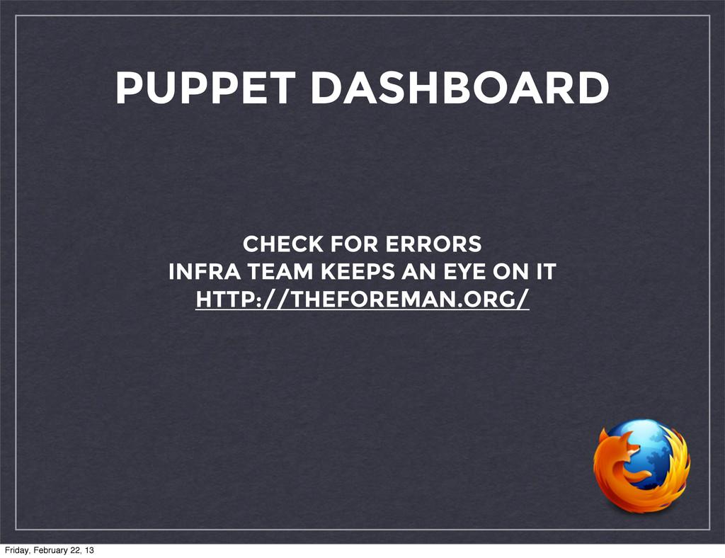 PUPPET DASHBOARD CHECK FOR ERRORS INFRA TEAM KE...
