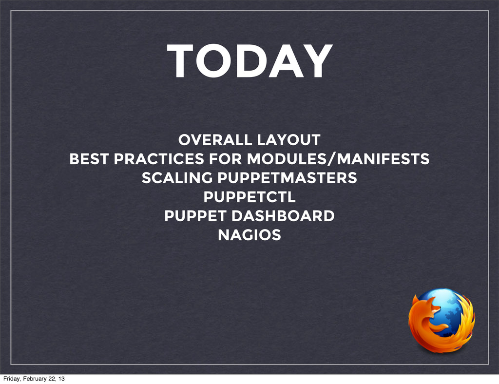 TODAY OVERALL LAYOUT BEST PRACTICES FOR MODULES...