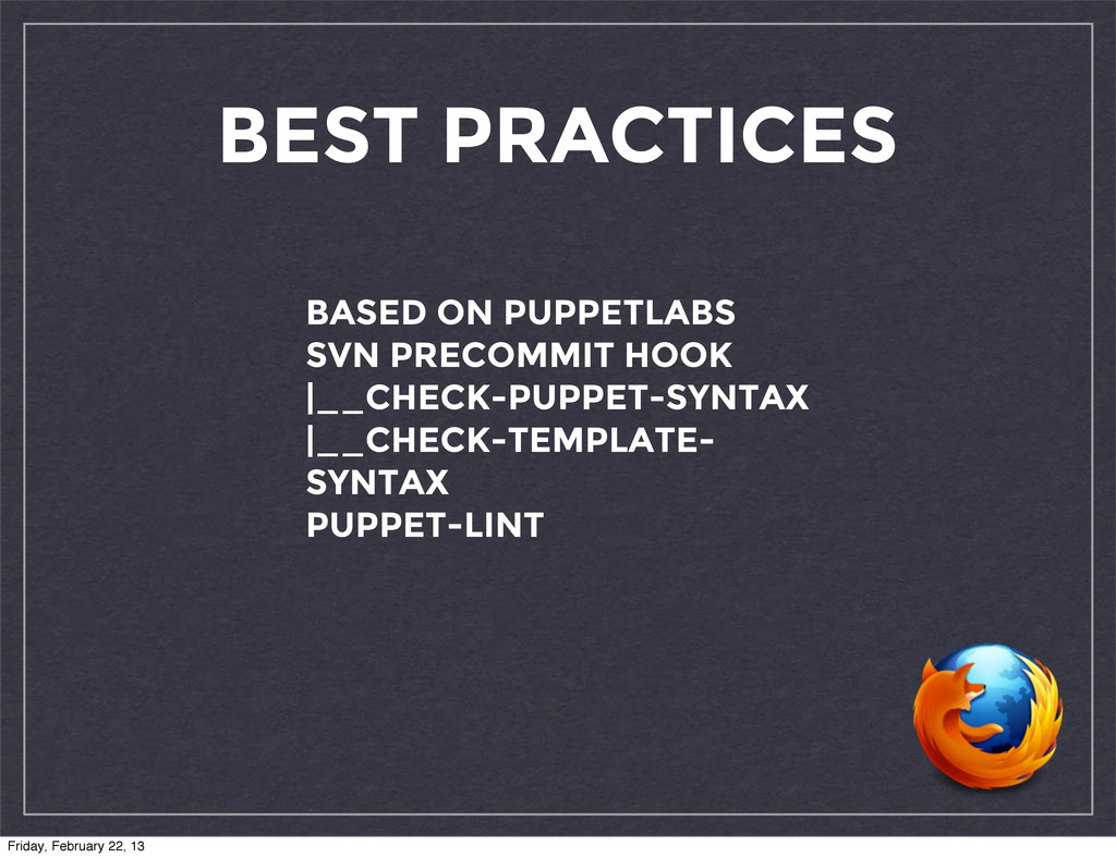 BEST PRACTICES BASED ON PUPPETLABS SVN PRECOMMI...