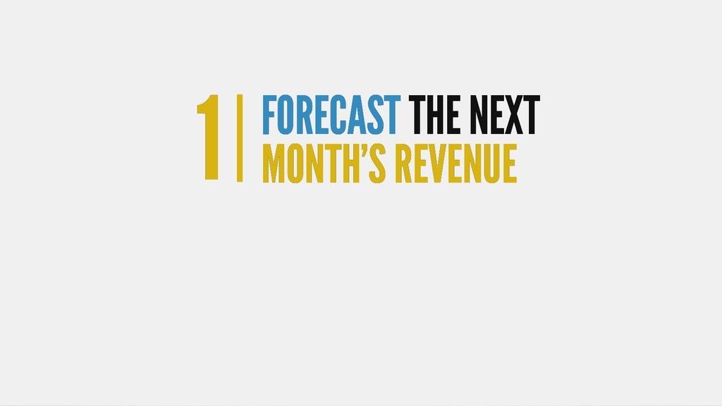 1 1 FORECAST FORECAST THE NEXT THE NEXT MONTH'S...