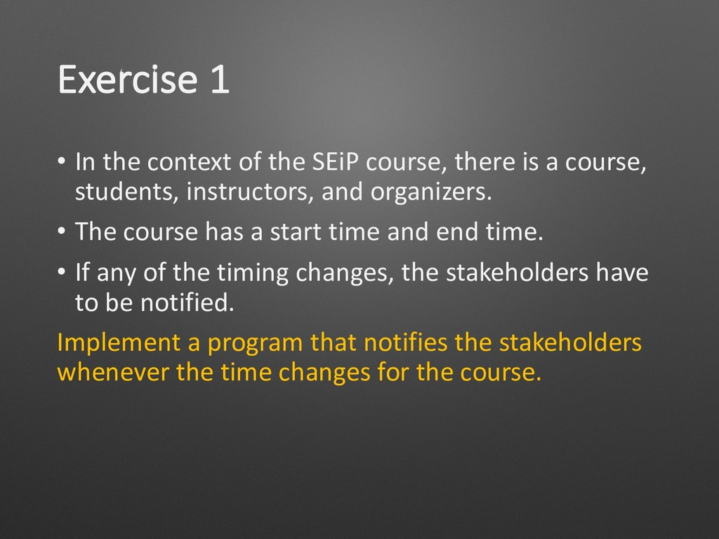 Exercise 1 • In the context of the SEiP course,...
